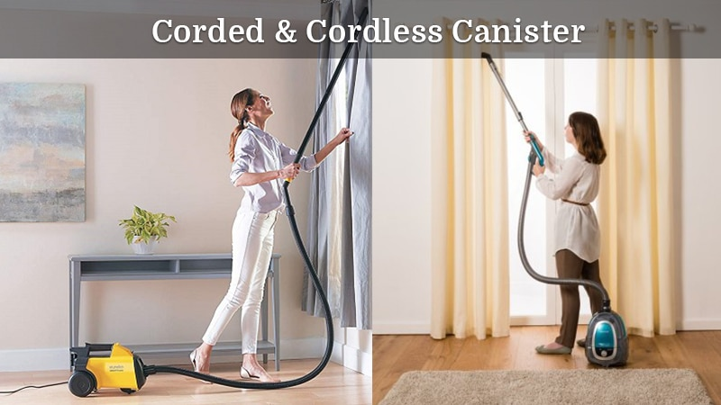 Corded vs. Cordless Canister Vacuum Cleaners
